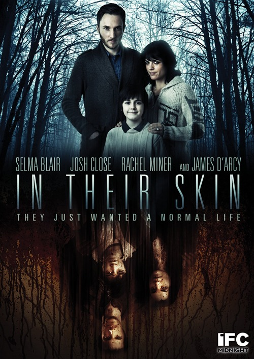 In Their Skin was released on DVD on March 12th, 2013.