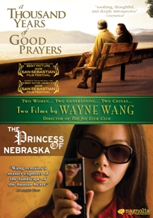 Two Films By Wayne Wang: A Thousand Years of Good Prayers/The Princess of Nebraska