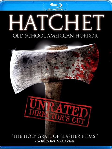 Hatchet was released on Blu-ray on September 7th, 2010