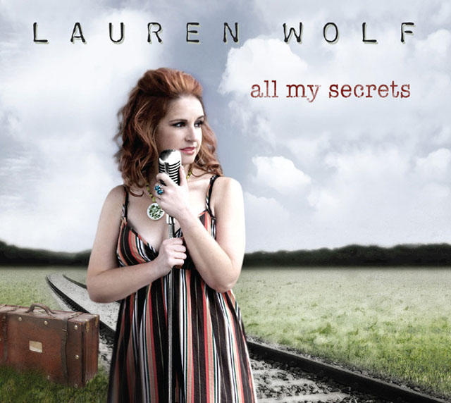 All My Secrets is Lauren Wolf's debut album
