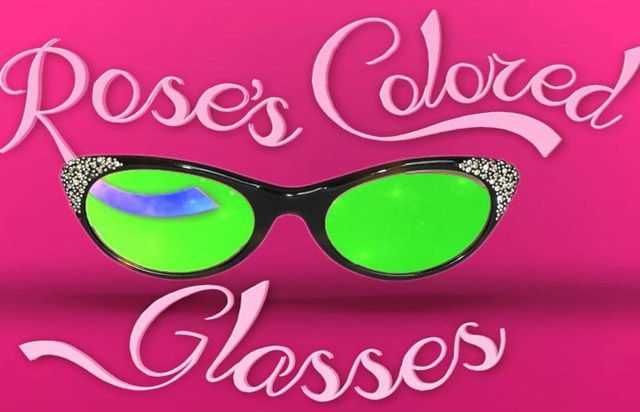 Rose's Colored Glasses