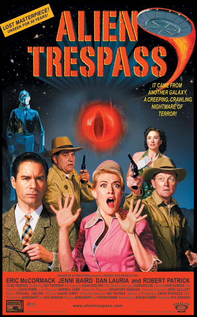 Alien Trespass, which is directed by The X-Files director R.W. Goodwin, stars Eric McCormack and Jenni Baird