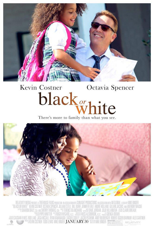 The movie poster for Black or White starring Kevin Costner, Octavia Spencer and Jillian Estell
