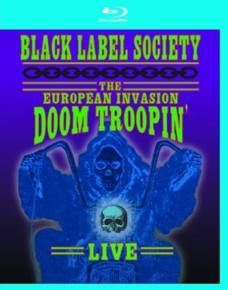 Black Label Society: The European Invasion Doom Troopin' was released on Blu-ray on August 24th, 2010.
