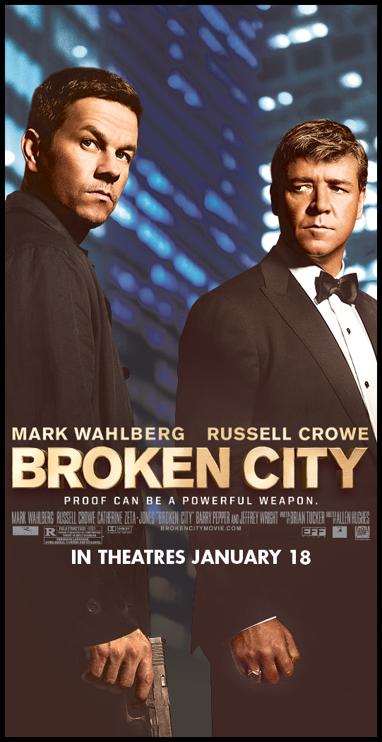 The movie poster for Broken City starring Mark Wahlberg, Russell Crowe and Catherine Zeta-Jones