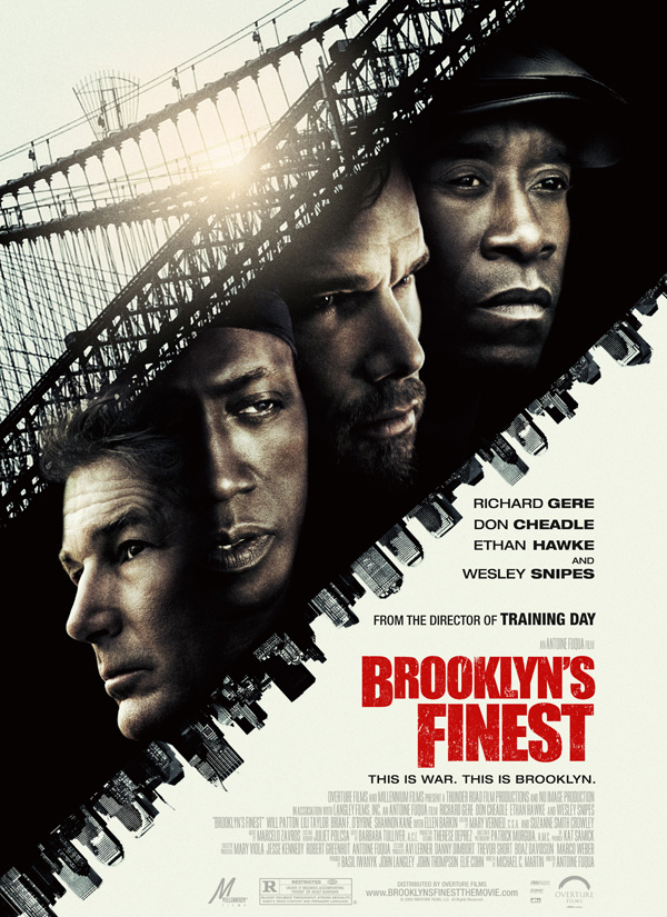 The movie poster for Brooklyn's Finest with Richard Gere, Don Cheadle, Ethan Hawke and Wesley Snipes