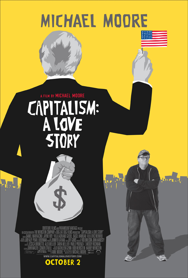 The movie poster for Michael Moore's Capitalism: A Love Story