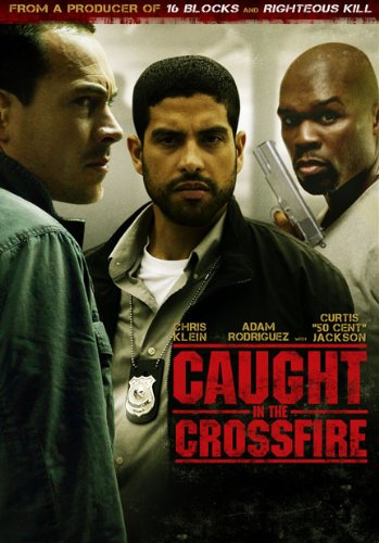 The movie poster for Caught in the Crossfire with 50 Cent