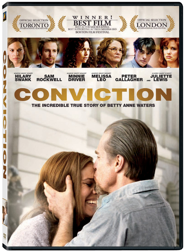 The DVD for Conviction with Hilary Swank, Sam Rockwell and Minnie Driver
