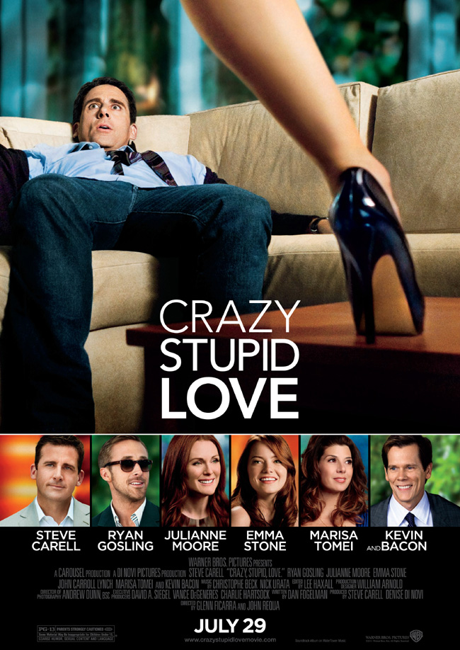 The movie poster for Crazy Stupid Love with Steve Carell, Ryan Gosling and Julianne Moore