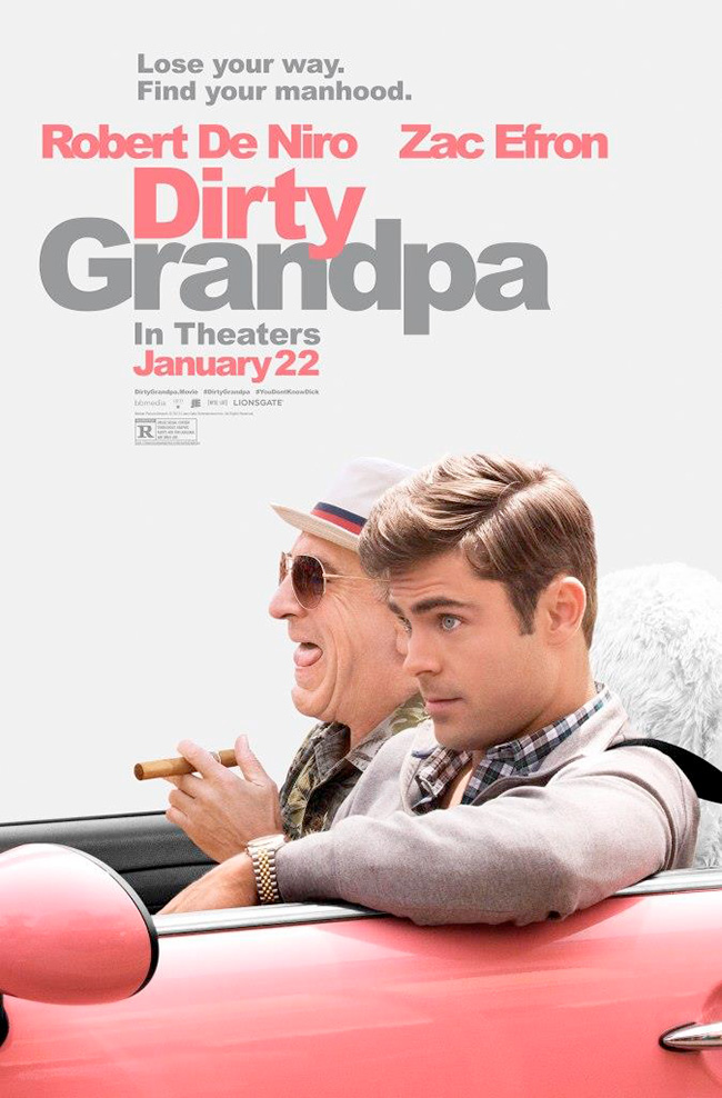 The movie poster for Dirty Grandpa with Robert De Niro and Zac Efron