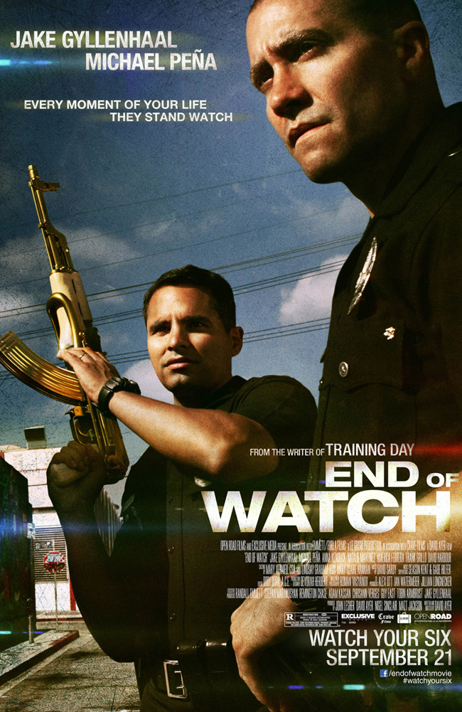 The movie poster for End of Watch starring Jake Gyllenhaal and Michael Pena