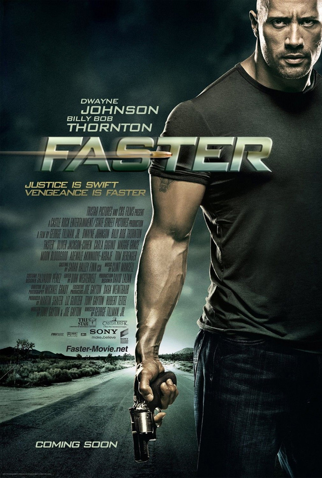 The movie poster for Faster with Dwayne The Rock Johnson and Billy Bob Thornton