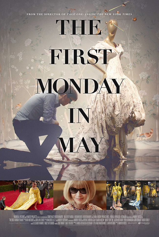 The movie poster for The First Monday in May from filmmaker Andrew Rossi