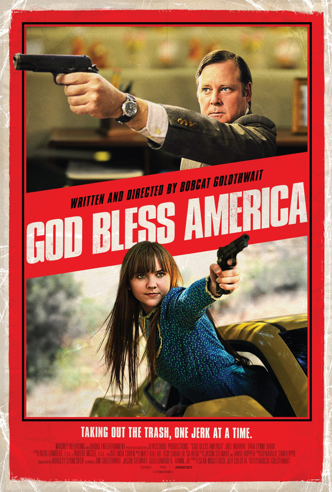 The movie poster for God Bless America with Chicago's Joel Murray