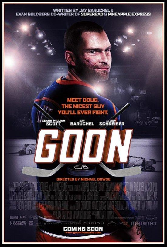 The movie poster for Goon starring Sean William Scott and Liev Schreiber
