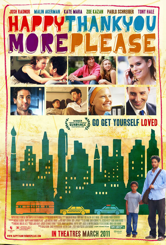 The movie poster for Happythankyoumoreplease with Josh Radnor, Malin Akerman and Richard Jenkins