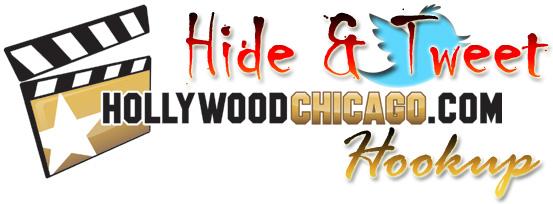 HollywoodChicago.com Hide and Tweet