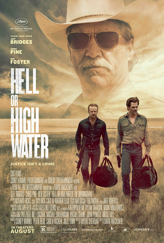 The movie poster for Hell or High Water starring Jeff Bridges and Ben Foster