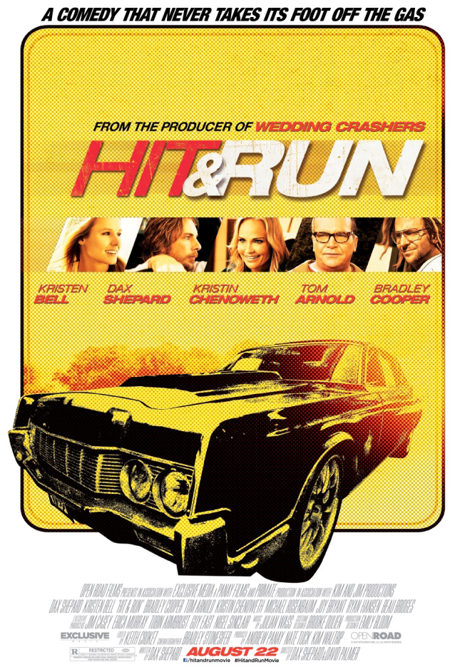 The Hit and Run movie poster with Dax Shepard, Kristen Bell and Bradley Cooper