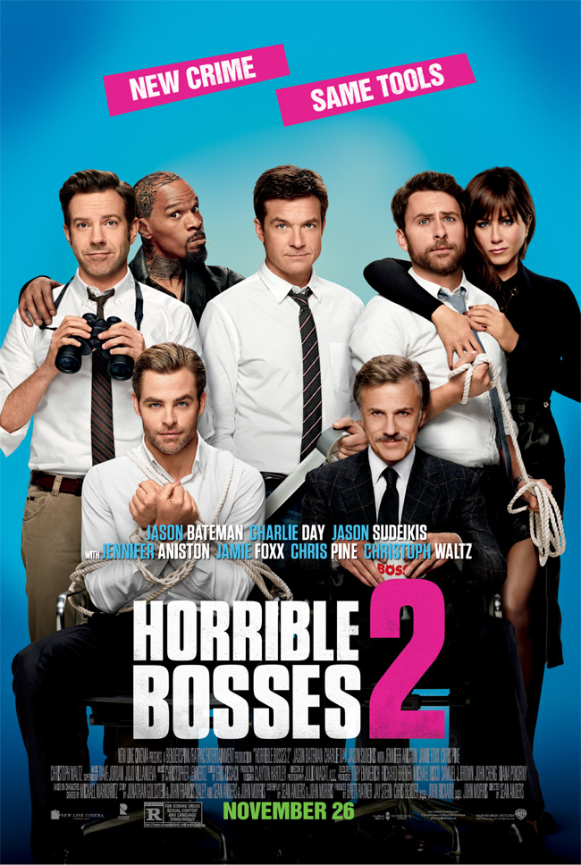 The movie poster for Horrible Bosses 2 starring Jason Bateman, Charlie Day and Jason Sudeikis