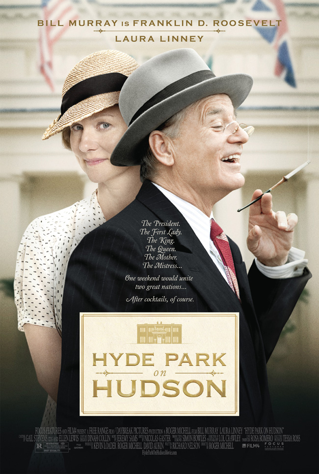 The movie poster for Hyde Park on Hudson starring Bill Murray as Franklin D. Roosevelt