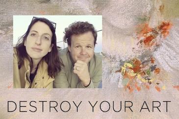 Destroy Your Art, 2018