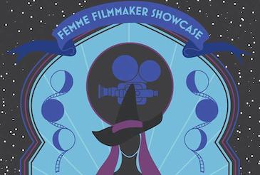 Femme Filmmakers Showcase