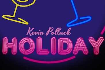 Kevin Pollack, HOLIDAY