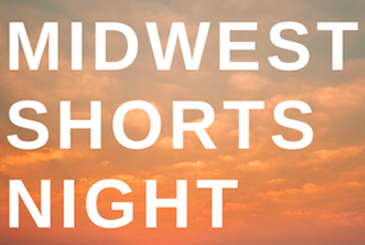 2019 Midwest Shorts