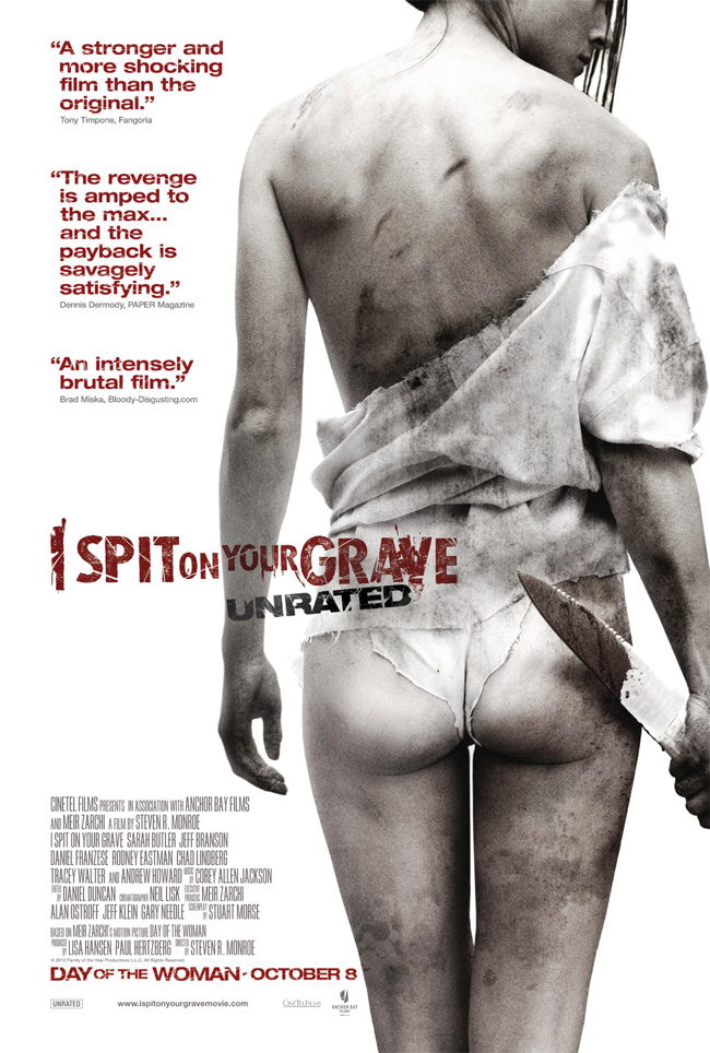The movie poster for I Spit on Your Grave: Unrated with Sarah Butler