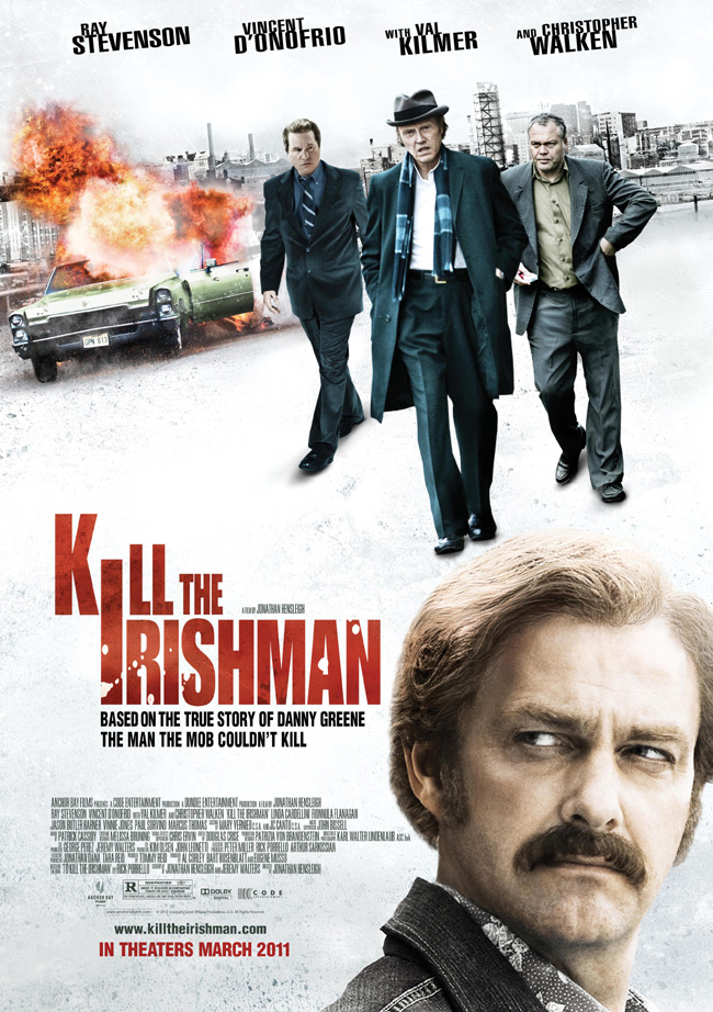 The movie poster for Kill the Irishman with Christopher Walken, Val Kilmer and Ray Stevenson