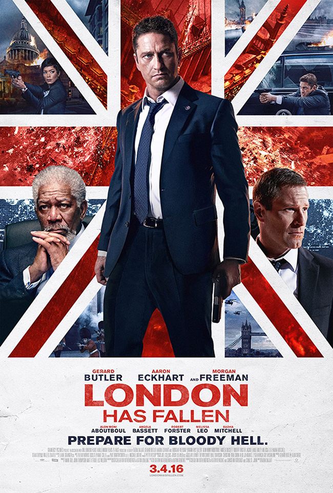The movie poster for London Has Fallen starring Gerard Butler and Aaron Eckhart