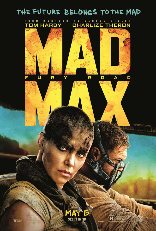 The movie poster for Mad Max: Fury Road starring Charlize Theron and Tom Hardy