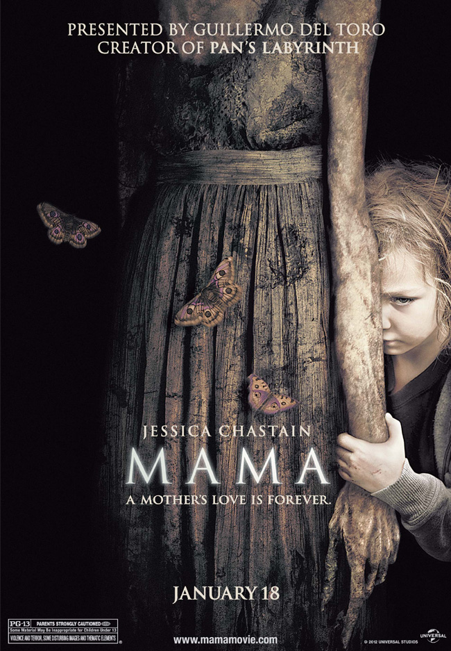 The movie poster for Mama from Guillermo del Toro starring Jessica Chastain