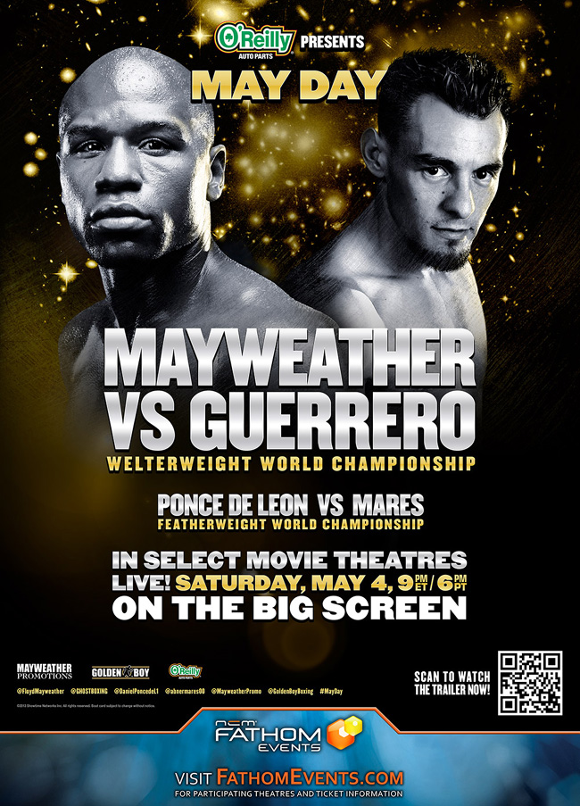 The event poster for May Day: Mayweather vs. Guerrero in theatres on May 4, 2013 only
