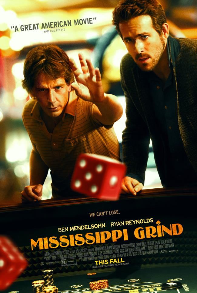 The movie poster for Mississippi Grind starring Ben Mendelsohn and Ryan Reynolds