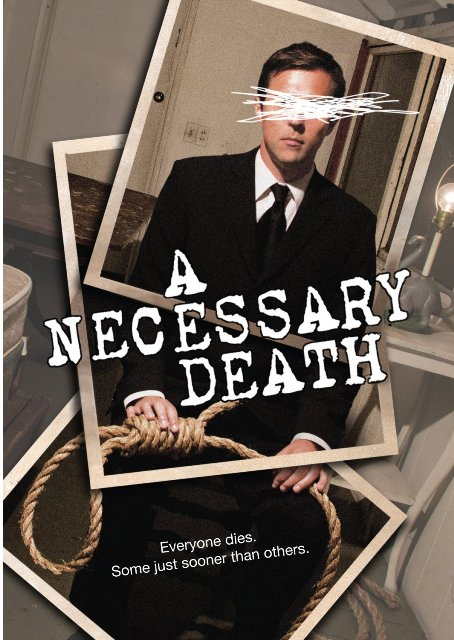 A Necessary Death was released on DVD on May 29, 2012