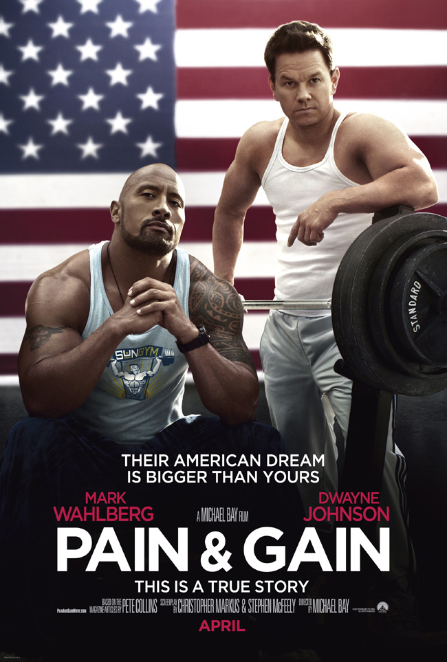 The movie poster for Pain and Gain starring Mark Wahlberg and Dwayne Johnson