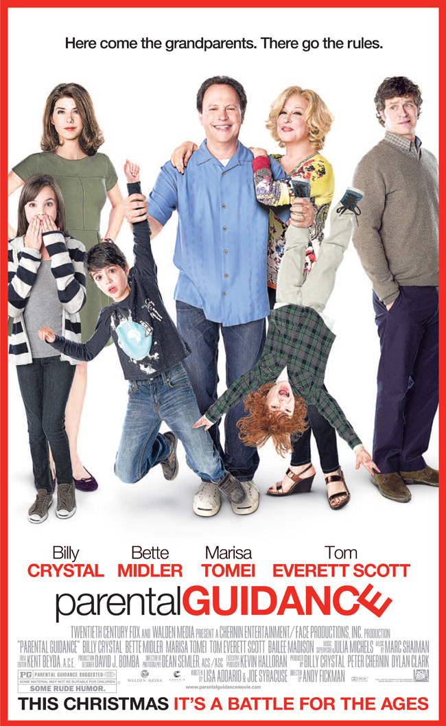 The movie poster for Parental Guidance starring Billy Crystal, Bette Midler and Marisa Tomei