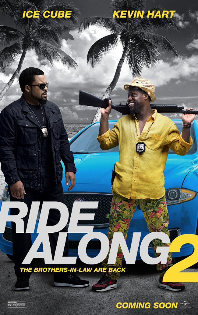 The movie poster for Ride Along 2 with Kevin Hart and Ice Cube