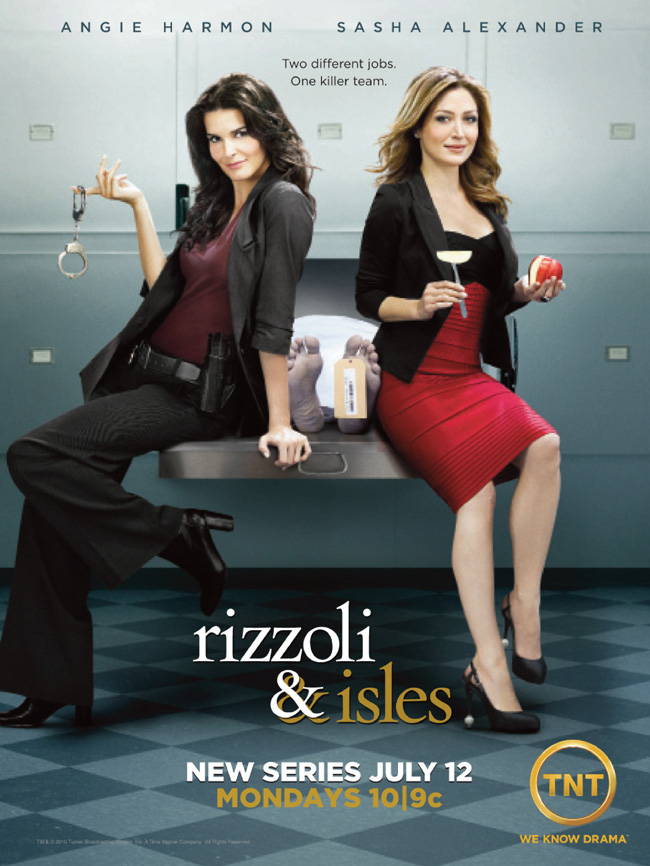 Rizzoli and Isles on TNT on Mondays beginning on July 12, 2010