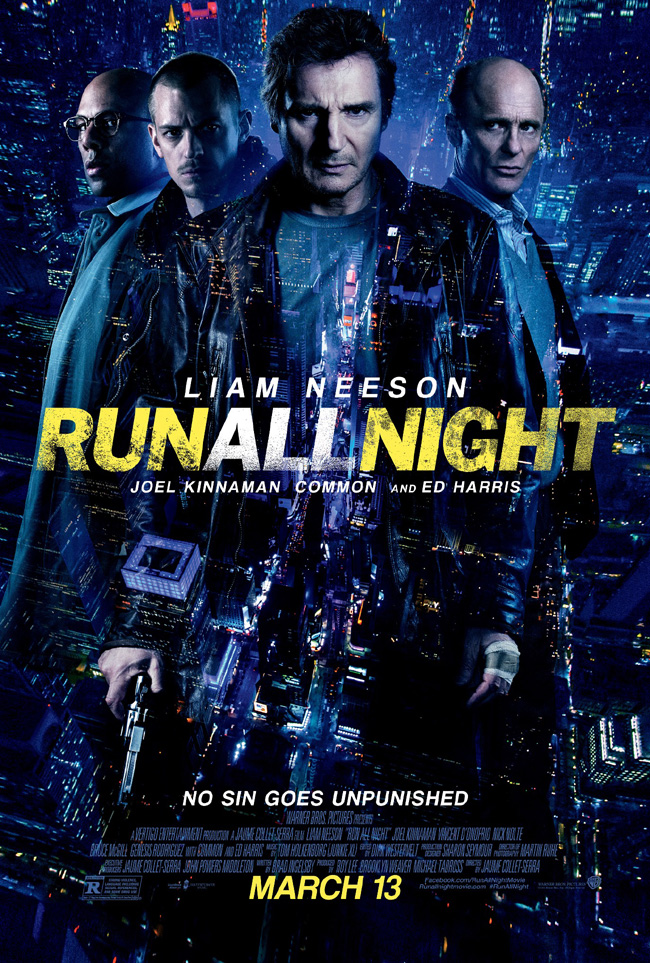 The movie poster for Run All Night starring Liam Neeson, Ed Harris and Common