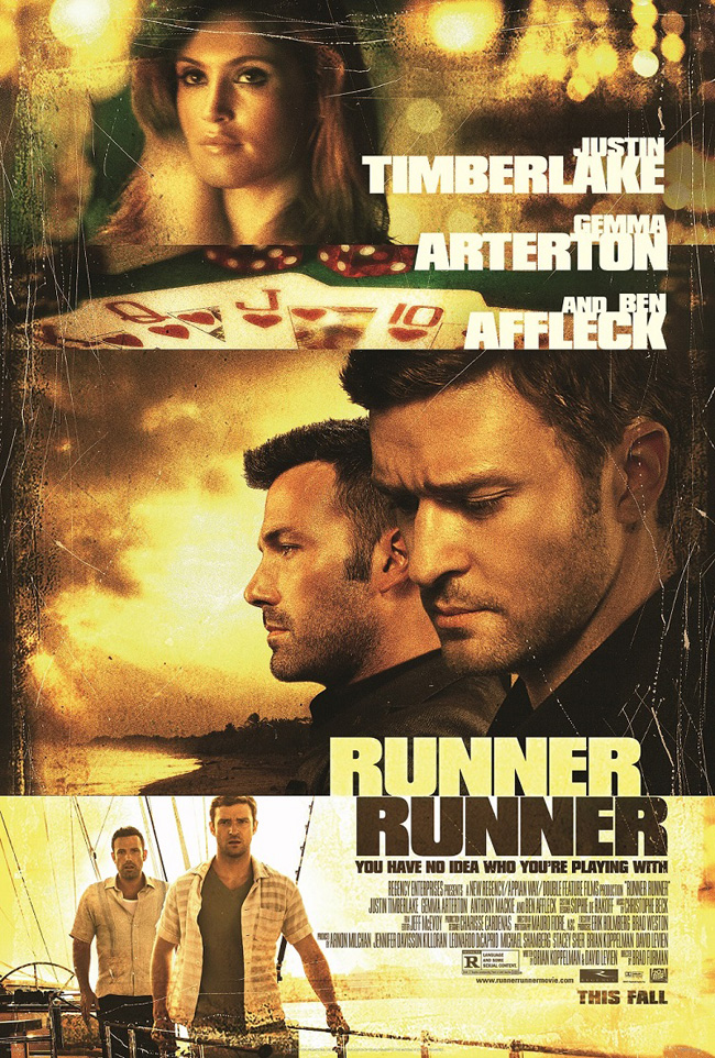 The movie poster for Runner Runner starring Justin Timberlake and Ben Affleck