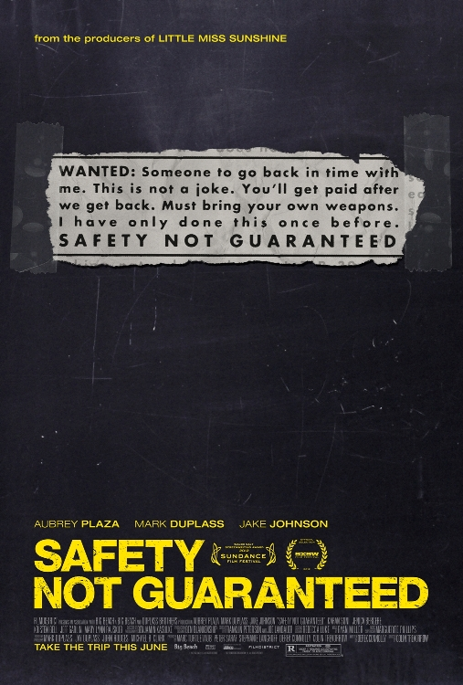 The Safety Not Guaranteed movie poster with Mark Duplass, Jake M. Johnson and Aubrey Plaza