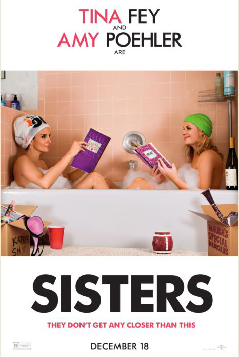 The movie poster for Sisters starring Tina Fey and Amy Poehler