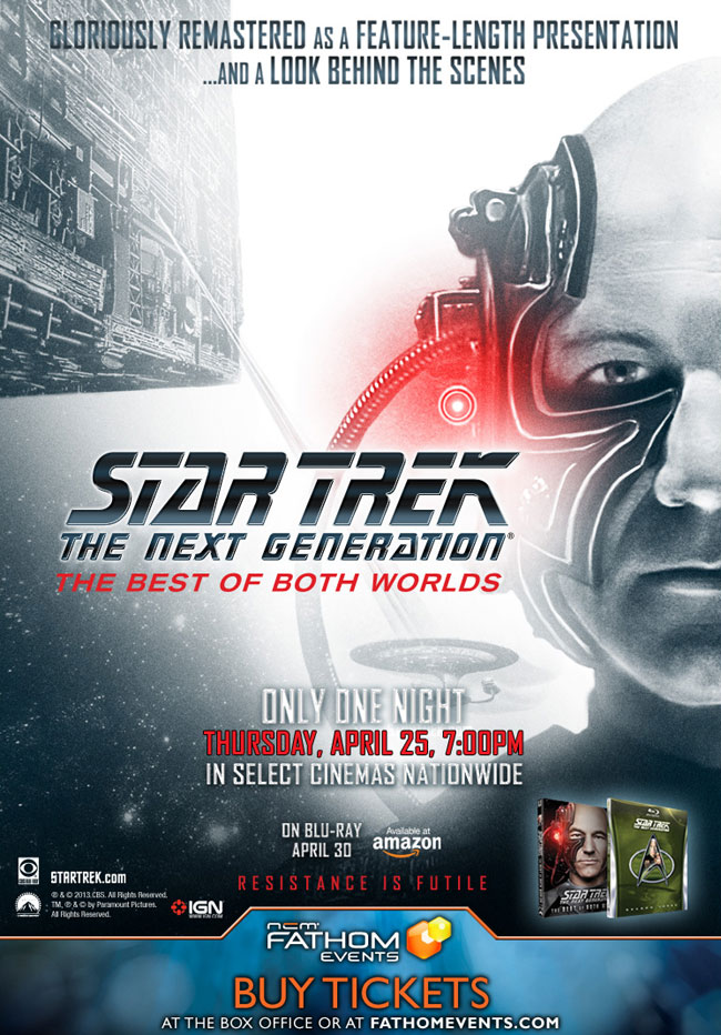 The event poster for Star Trek: The Next Generation – The Best of Both Worlds in theatres on April 25, 2013 only