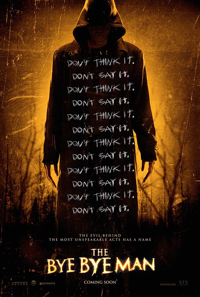 The movie poster for The Bye Bye Man from the producer of Oculus and The Strangers