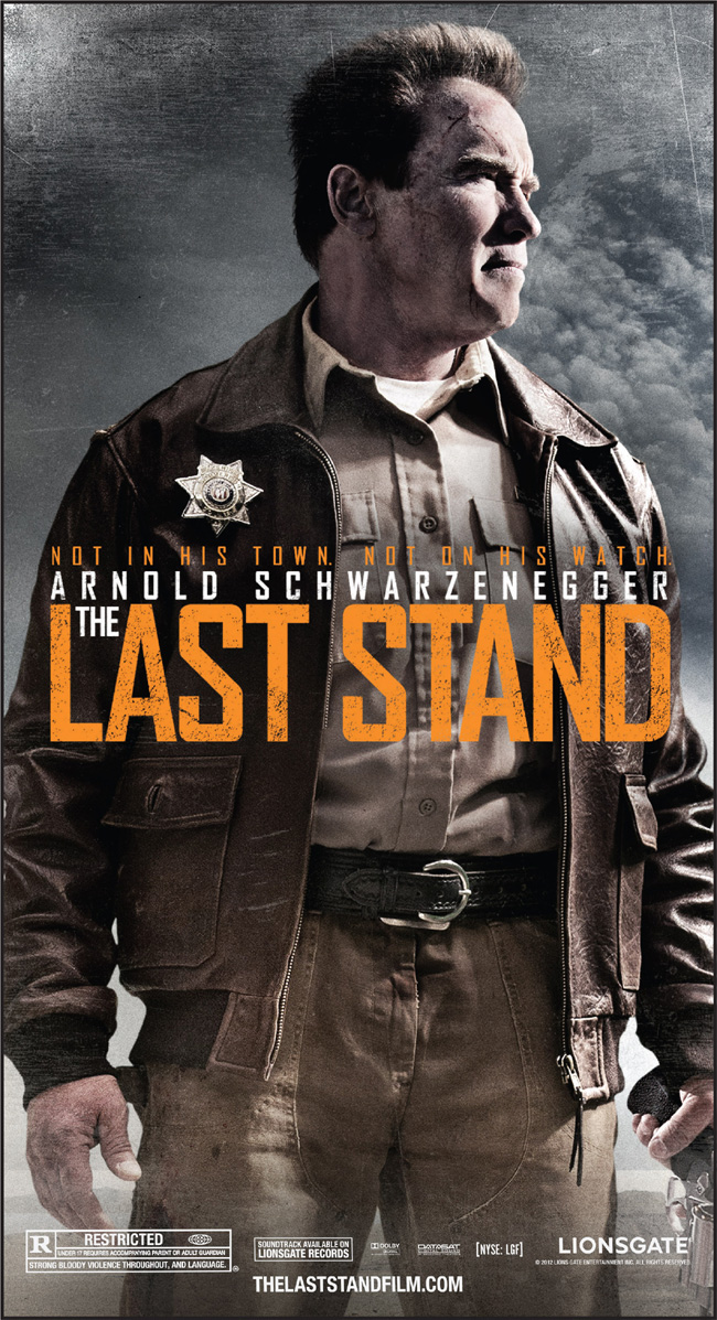 The movie poster for The Last Stand starring Arnold Schwarzenegger
