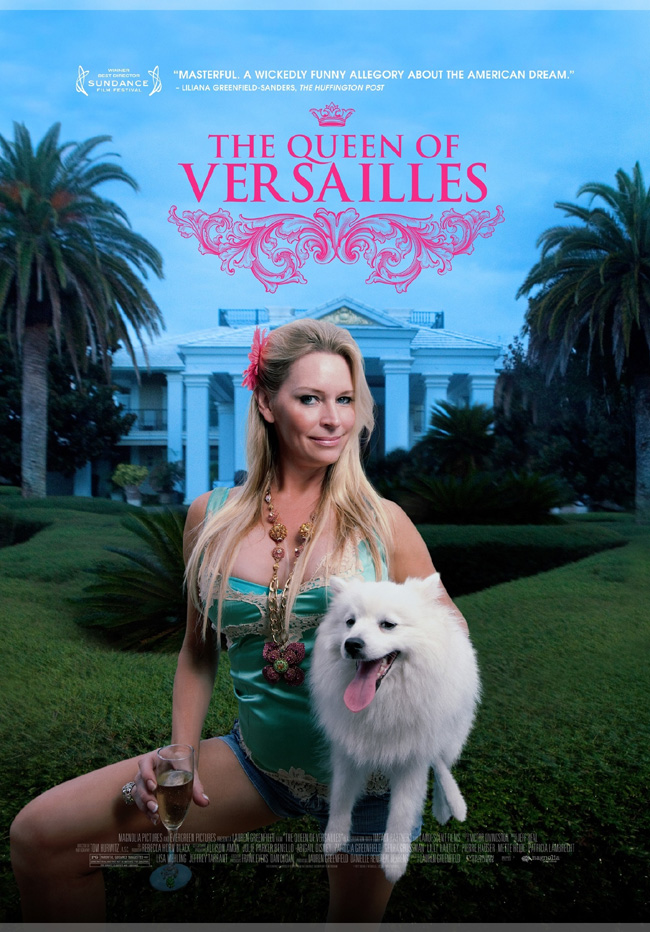 The Queen of Versailles movie poster from lauded filmmaker Lauren Greenfield
